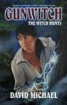 Gunwitch: The Witch Hunts