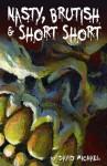 Nasty, Brutish & Short Short