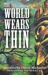 The World Wears Thin