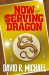 Now Serving Dragon